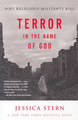 Image for Terror In The Name Of God: Why Religious Militants