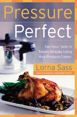 Image for Pressure Perfect: Two Hour Taste in Twenty Minute