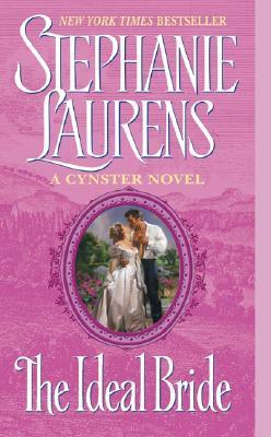 "The Ideal Bride (Cynster Novels), ""Laurens, Stephanie"""