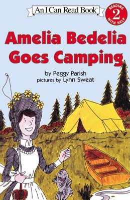 Amelia Bedelia Goes Camping (I Can Read Book 2), Peggy Parish