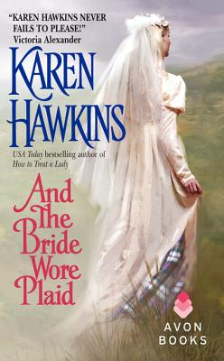 And the Bride Wore Plaid, KAREN HAWKINS