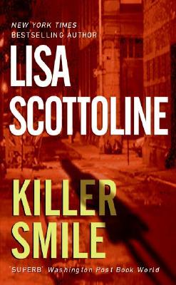 Killer Smile, LISA SCOTTOLINE
