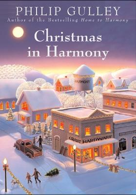 Christmas in Harmony, Philip Gulley