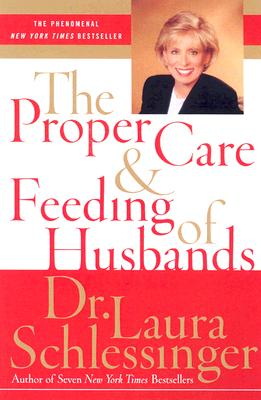 Image for The Proper Care and Feeding of Husbands