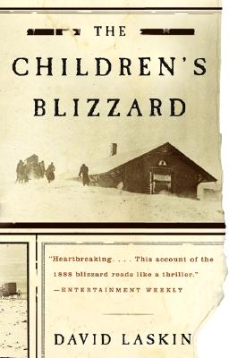 The Children's Blizzard, David Laskin