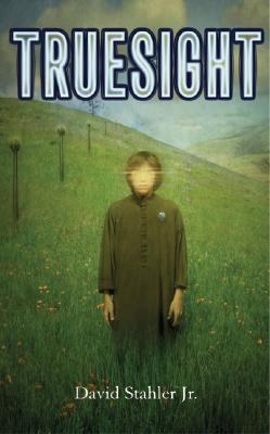 Truesight (Truesight Trilogy), Jr. DavidStahler