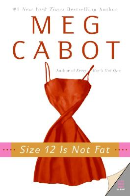 Image for Size 12 Is Not Fat: A Heather Wells Mystery