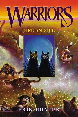 Fire and Ice #2 Warriors, Erin Hunter