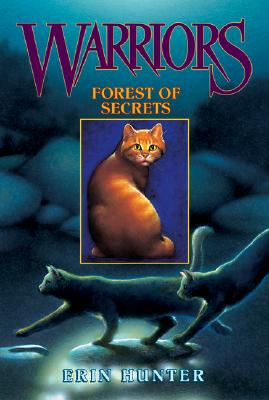 Forest of Secrets (Warriors, Book 3), Erin Hunter