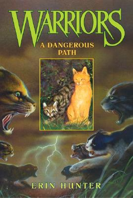 A Dangerous Path (Warriors, Book 5), Erin Hunter