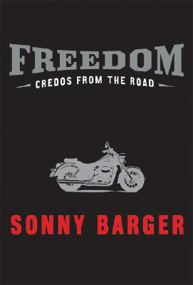 Image for Freedom:  Credos From The Road  **SIGNED + Photo**