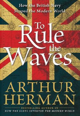 To rule the waves, Herman, Arthur