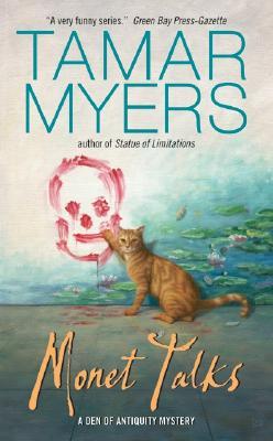 Monet Talks (A Den of Antiquity Mystery), Tamar Myers