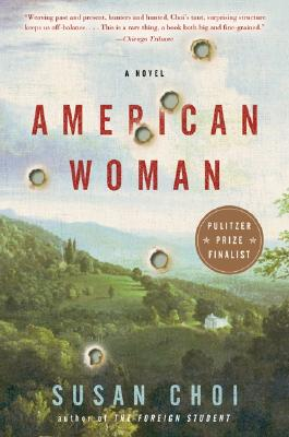American Woman: A Novel, Choi, Susan