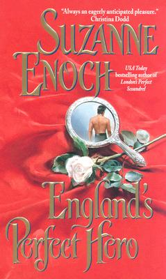 England's Perfect Hero: Lessons in Love, Enoch, Suzanne