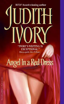 Angel In a Red Dress, Judith Ivory