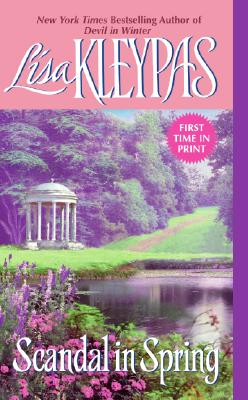 Scandal in Spring (The Wallflowers, Book 4), Lisa Kleypas