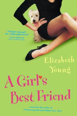 "A Girl's Best Friend, ""Young, Elizabeth"""