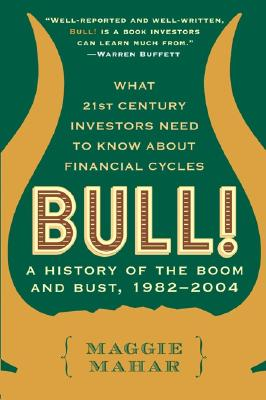Image for Bull: A History of the Boom and Bust, 1982-2004