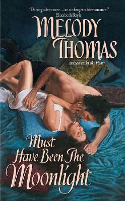 "Must Have Been The Moonlight, ""Thomas, Melody"""