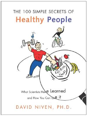 Image for 100 Simple Secrets of Healthy People: What Scientists Have Learned and How You Can Use it
