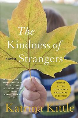 The Kindness of Strangers, Kittle, Katrina