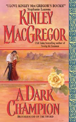 A Dark Champion (Avon Romantic Treasure), KINLEY MACGREGOR