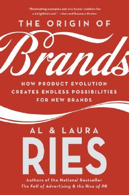 Image for The Origin of Brands: How Product Evolution Creates Endless Possibilities for New Brands