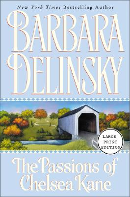 Passions of Chelsea Kane, Delinsky, Barbara