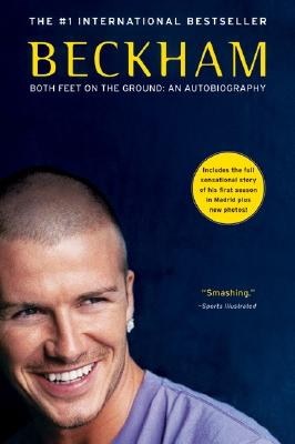Image for Beckham: Both Feet on the Ground: An Autobiography