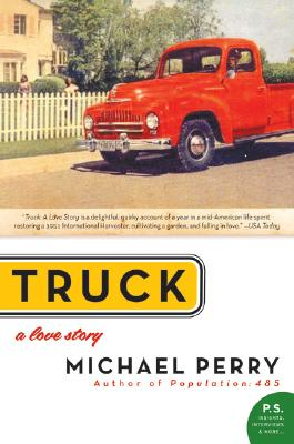 Truck: A Love Story (P.S.), Perry, Michael