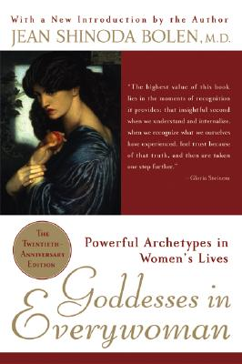 Image for Goddesses in Everywoman: Powerful Archetypes in Women's Lives