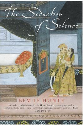 The Seduction of Silence, Le Hunte, Bem