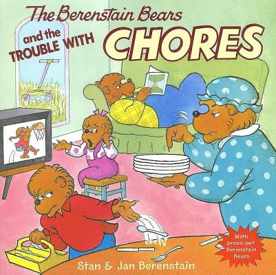 Image for The Berenstain Bears and the Trouble with Chores