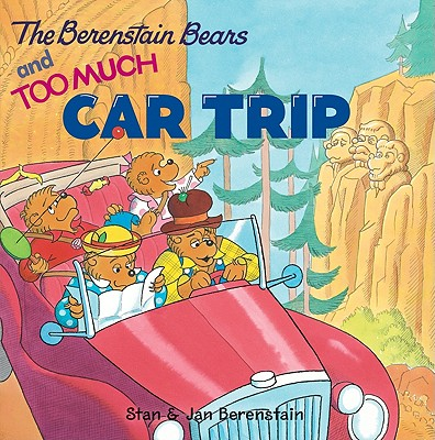 Image for The Berenstain Bears and Too Much Car Trip
