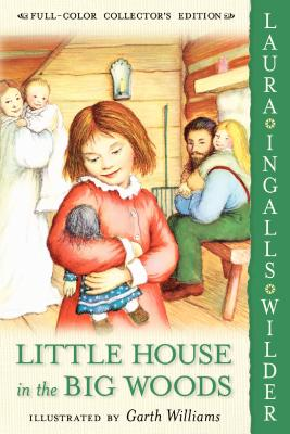 Little House in the Big Woods (Little House), LAURA INGALLS WILDER