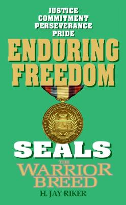 Image for Seals the Warrior Breed: Enduring Freedom (Seals ,the Warrior Breed)