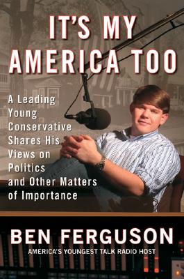 Image for IT'S MY AMERICA TOO: A Leading Young Conservative