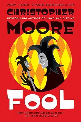 """Fool: A Novel, """"Moore, Christopher"""""""