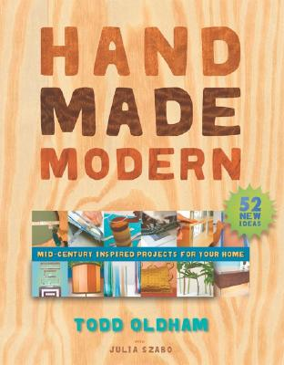 Image for Hand Made Modern: Mid-Century Inspired Projects for Your Home