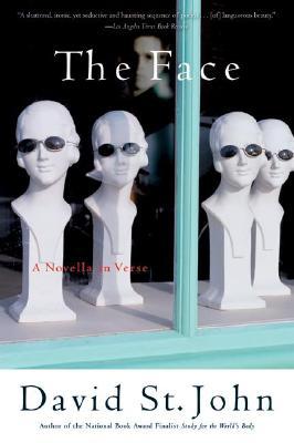 The Face: A Novella in Verse, St. John, David