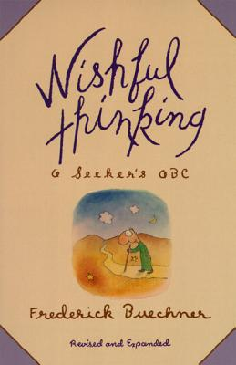 Image for Wishful Thinking: A Seeker's ABC