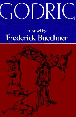 Godric, FREDERICK BUECHNER