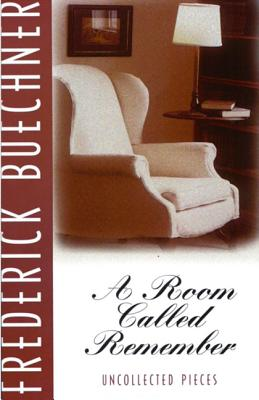 Image for A Room Called Remember: Uncollected Pieces