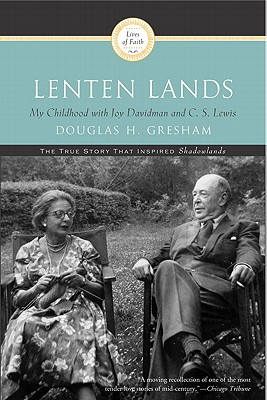 Image for Lenten Lands: My Childhood with Joy Davidman and C.S. Lewis