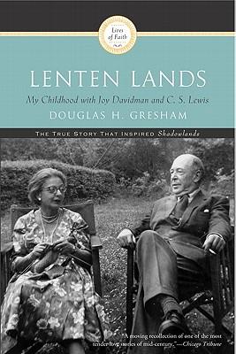 Image for Lenten Lands: My Childhood with Joy Davidman and C.S. Lewis