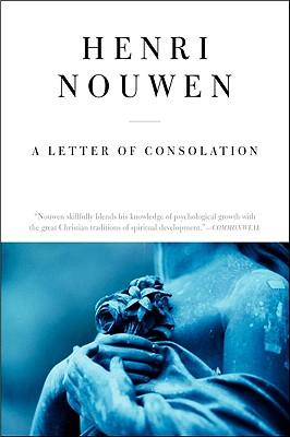 A Letter of Consolation, Nouwen, Henri J. M.