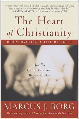 The heart of Christianity, Borg, Marcus J.