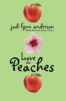 Love and Peaches, Anderson, Jodi Lynn