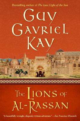 The Lions of al-Rassan, Kay, Guy Gavriel
